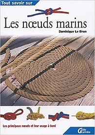 Les noeuds marins par Dominique Le Brun