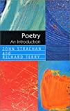 Poetry : An Introduction, Strachan, John and Terry, Richard, 0814797970