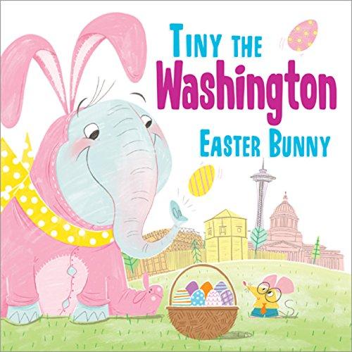 Tiny the Washington Easter Bunny (Tiny the Easter Bunny) pdf epub