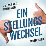 Ein Stellungs Wechsel Arbeitsbuch (German Edition)