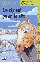 Un cheval pour la vie