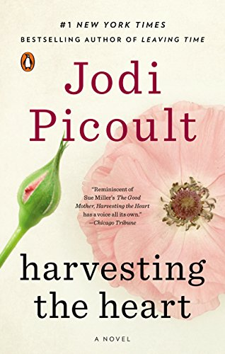 Harvesting the heart a novel kindle edition by jodi picoult harvesting the heart a novel by picoult jodi fandeluxe Gallery