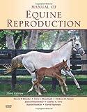 Manual of Equine Reproduction, 3e