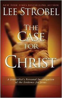 The Case for Christ: A Journalist's Personal Investigation of the Evidence for Jesus price comparison at Flipkart, Amazon, Crossword, Uread, Bookadda, Landmark, Homeshop18