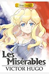 Manga Classics: Les Miserables Softcover by Victor Hugo (2014-08-19) Paperback