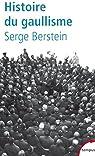 Histoire du gaullisme par Berstein