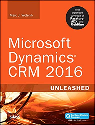Microsoft dynamics crm 2016 unleashed includes content update microsoft dynamics crm 2016 unleashed includes content update program with expanded coverage of parature adx and fieldone 1st edition fandeluxe Choice Image
