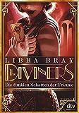 The Diviners - Die dunklen Schatten der Träume: Roman
