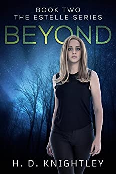 Beyond (The Estelle Series Book 2) by [Knightley, H. D.]