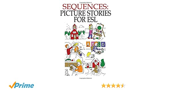 Workbook esl worksheets for adults : Sequences: Picture Stories for ESL: John Chabot: 9781895451610 ...