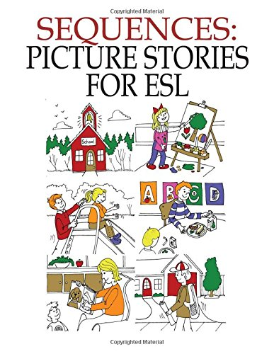 Sequences: Picture Stories for ESL: John Chabot: 9781895451610 ...