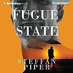 Fugue State   Steffan Piper