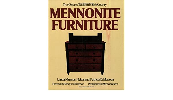 The Ontario Tradition in York County Mennonite Furniture