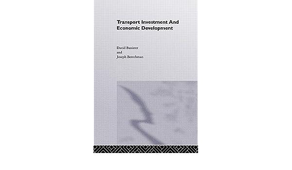 Transport Investment and Economic Development