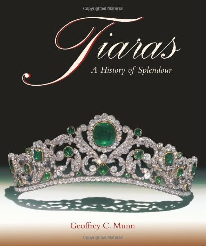 (Tiaras - A History of)