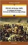 Eylau (8 février 1807) : La campagne de Pologne, des boues de Pultusk aux neiges d'Eylau par Naulet