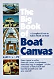 The Big Book of Boat Canvas, Karen Lipe, 0915160358
