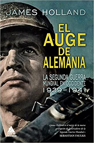 El auge de Alemania - James Holland
