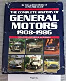 The Complete History of General Motors, 1908-1986, Richard M. Langworth and Jan P. Norbye, 0881763462