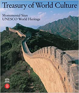 Book Treasury of World Culture Vol. II: Monumental sites · UNESCO World Heritage: v. 2