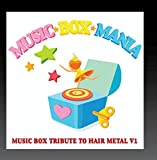 Music Box Tribute to Hair Metal V1