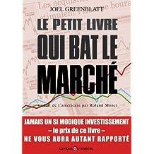 Petit Livre Qui Bat le Marché (le)