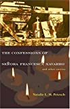 The Confessions of Senora Francesca Navarro and Other Stories, Natalie L. M. Petesch, 0804010773