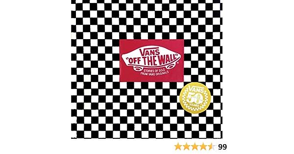 Vans. Off the Wall: (50th Anniversary Edition) : Palladini, Doug ...