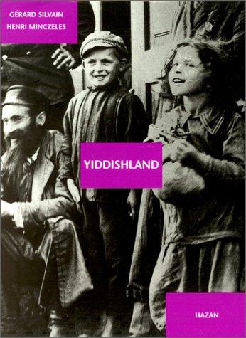 Yiddishland Gérard Silvain