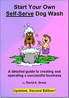 Starting and running a do it yourself dog wash doug gelbert start your own self serve dog wash 2nd edition solutioingenieria Gallery