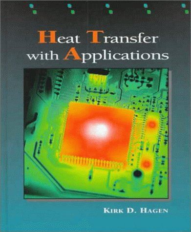 Heat Transfer with Applications by Prentice Hall