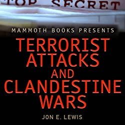Mammoth Books Presents: Terrorist Attacks and Clandestine Wars