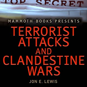 Mammoth Books Presents: Terrorist Attacks and Clandestine Wars Audiobook