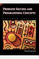 Problem Solving and Programming Concepts (7th Edition) Paperback