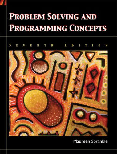 Problem Solving and Programming Concepts (7th Edition)