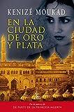 En la ciudad de oro y plata (Spanish Edition)