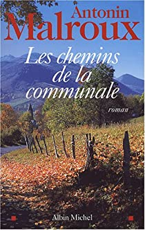 Les chemins de la communale par Malroux