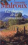 Les chemins de la communale par Antonin Malroux