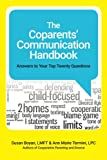 img - for The Coparents' Communication Handbook: Answers to Your Top Twenty Questions book / textbook / text book