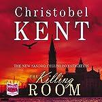 The Killing Room | Christobel Kent