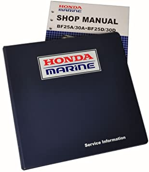 amazon com honda bf25 bf30 marine outboard service repair shop rh amazon com Service Station Repair Manuals