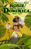 Rosie & the Pirates of Dominica (Nature Islands Princess of Plants) (Volume 1)