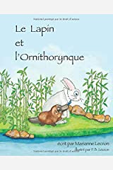 Le Lapin et l'Ornithorynque (French Edition) Paperback