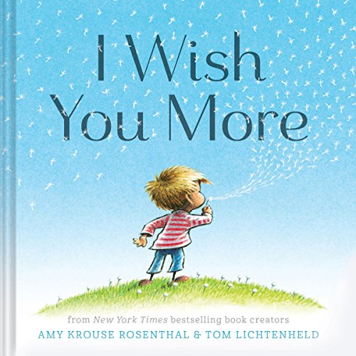 I Wish You More (Encouragement Gifts for Kids, Uplifting Books for Graduation) (Grandparents Day Cards For Kids To Make)
