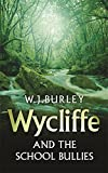 Wycliffe and the School Bullies (Wycliffe Mystery)