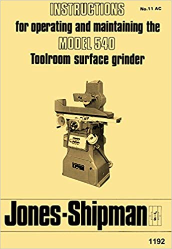 Jones Shipman Model 540 Toolroom Surface Grinder Operators Instruction Manual Plastic Comb 1900