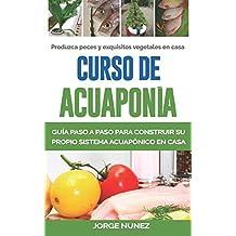 Curso de Acuaponía - Guía paso a paso (Spanish ...