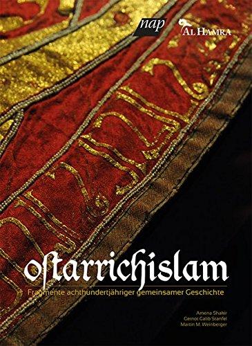 Ostarrichislam: Fragmente achthundertjähriger gemeinsamer Geschichte