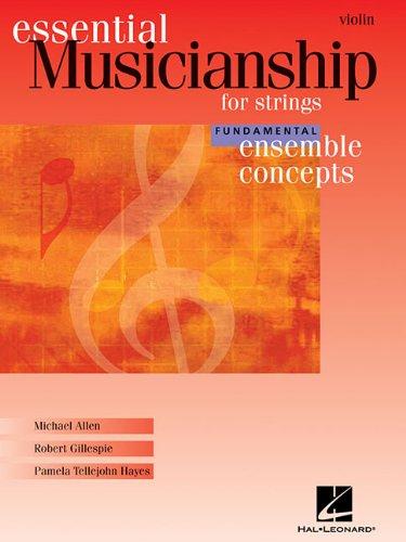 (Essential Musicianship for Strings - Ensemble Concepts: Fundamental Level - Violin)
