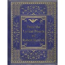 From the Lyrical Poems of Robert Herrick
